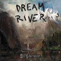 Cover-BillCallahan-DreamRiver.jpg (200x200px)