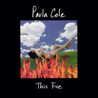 Cover-PaulaCole-ThisFire.jpg (200x200px)
